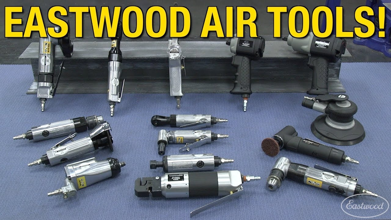Eastwood Air Tools - Die Grinders, Cut-Off Tools, Impacts & More - Must-Have Tools for the Garage!