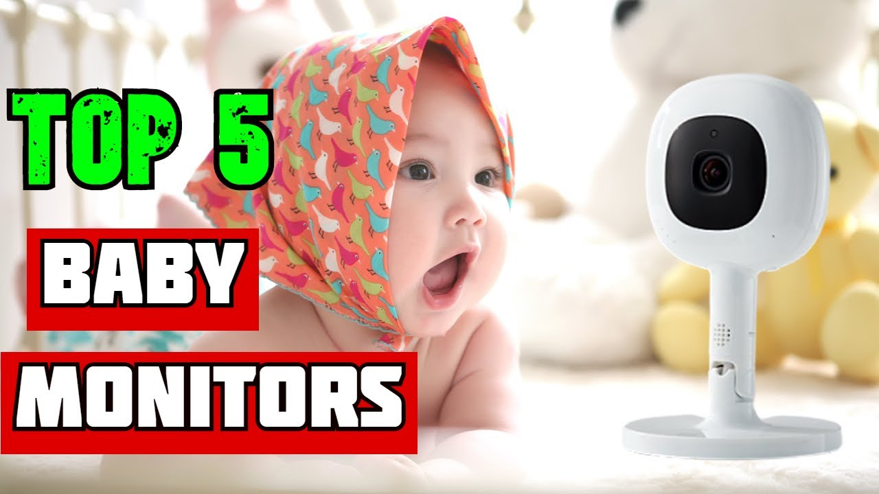 Best Baby Monitors of 2021 - Best Baby Monitor to Buy in 2021