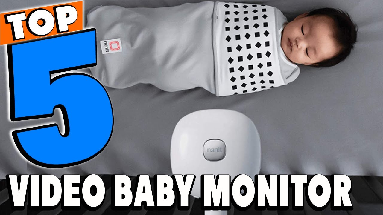 Best Video Baby Monitors Reviews 2021 | Best Budget Video Baby Monitors (Buying Guide)