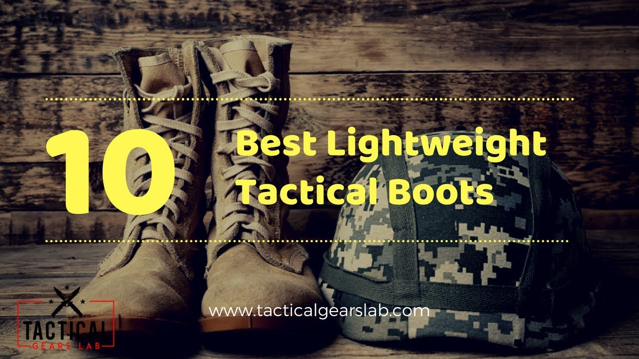 10 Best Lightweight Tactical Boots - Tactical Gears Lab