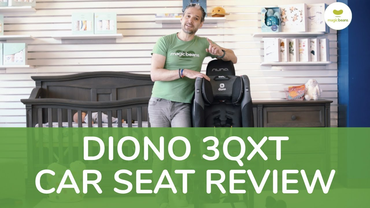 Diono 3QXT Convertible Car Seat Full Review   Magic Beans   Best Convertible Car Seats