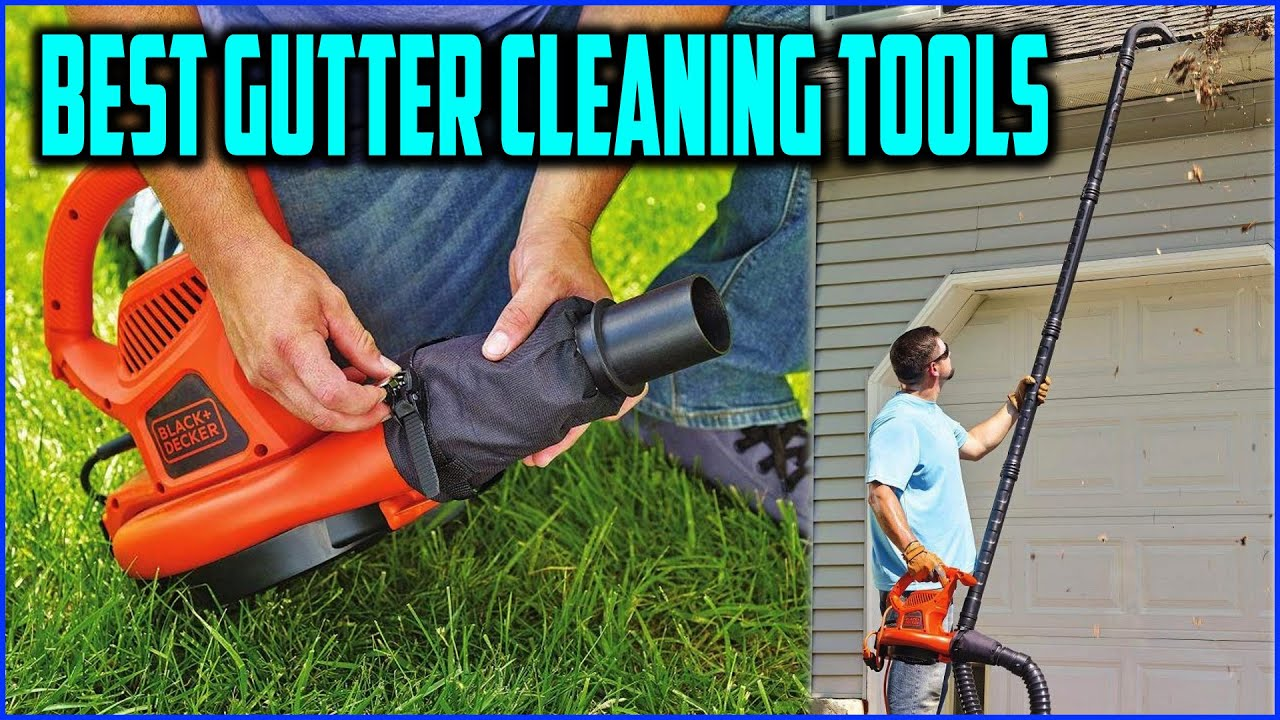 op 5 Best Gutter Cleaning Tools in 2021 Reviews