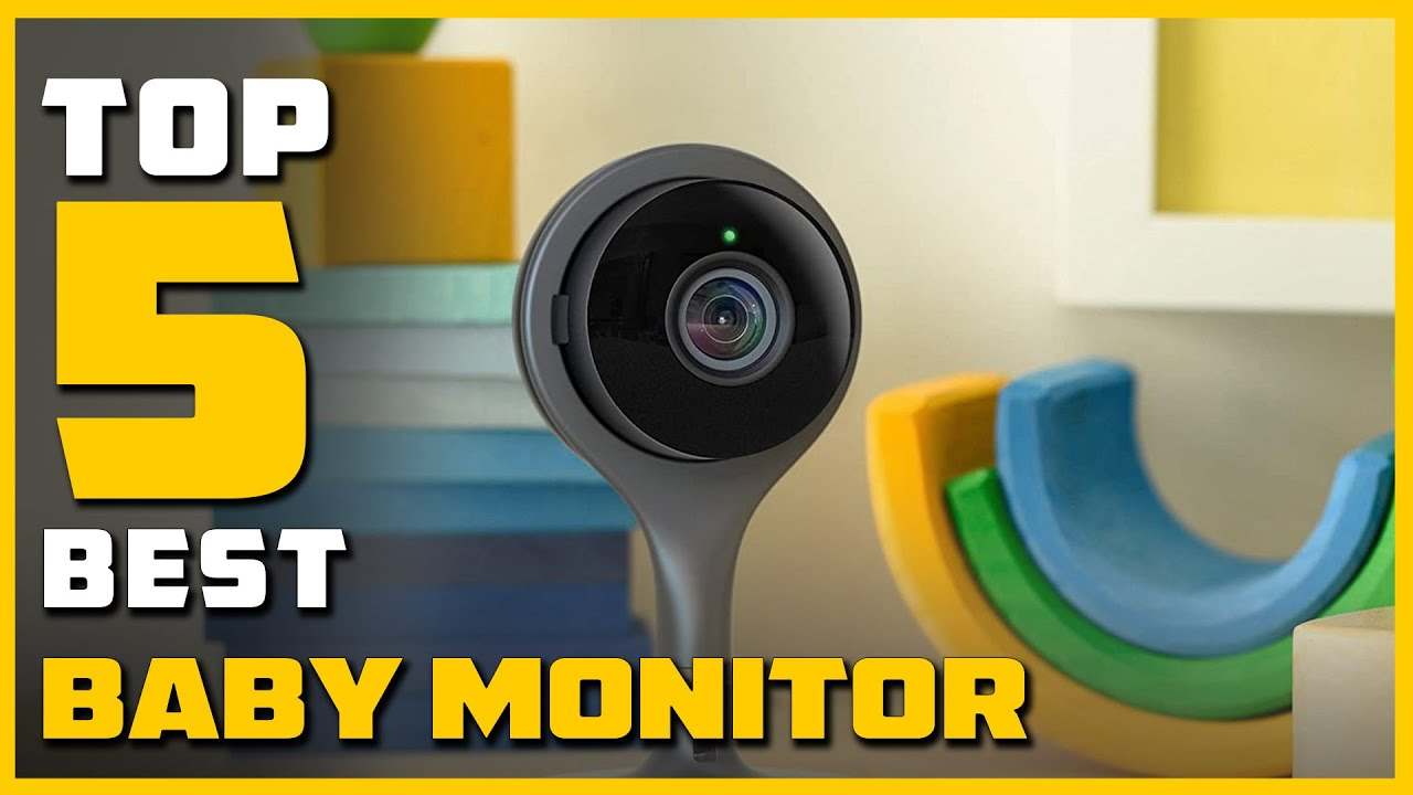 Best Baby Monitor for 2021 [Top 5 Baby Monitors Review]