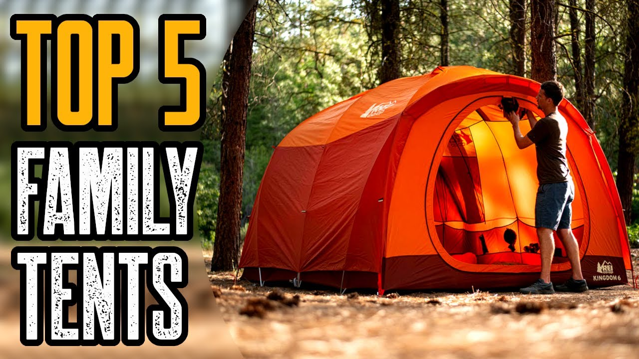 TOP 5 BEST FAMILY CAMPING TENTS 2021