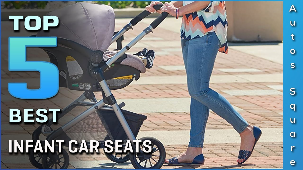 Top 5 Best Infant Car Seats Review in 2021